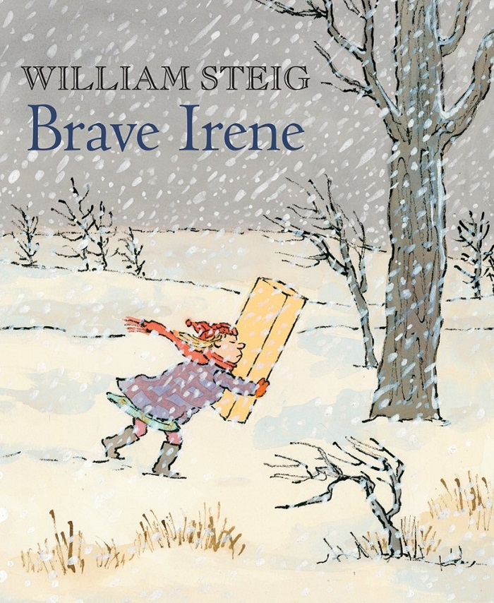 Brave Irene by William Steig - Beautiful Feet Books.jpg