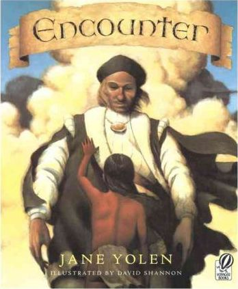 Encounter by Jane Yolen - Beautiful Feet Books.jpg