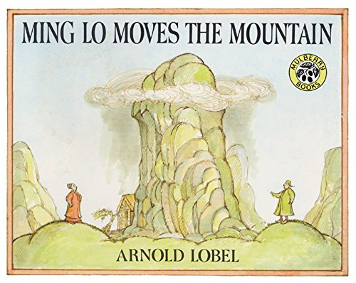 Ming Lo Moves the Mountain by Arnold Lobel - Beautiful Feet Books.jpg