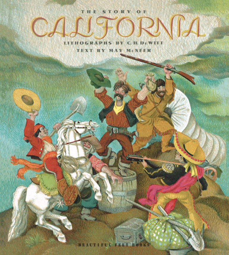 The Story of California by May McNeer - Beautiful Feet Books.PNG
