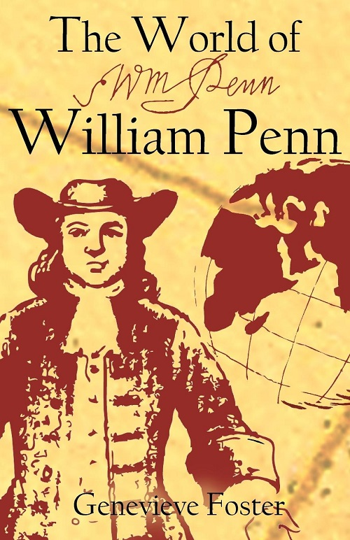 The World of William Penn by Genevieve Foster - Beautiful Feet Books.jpg