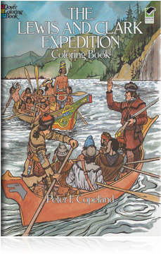 Lewis and Clark Expedition Coloring Book, The