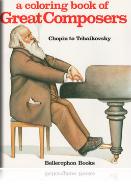Coloring Book of Great Composers, Chopin to Tchaikovsky
