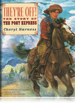 They're Off! The Story of the Pony Express