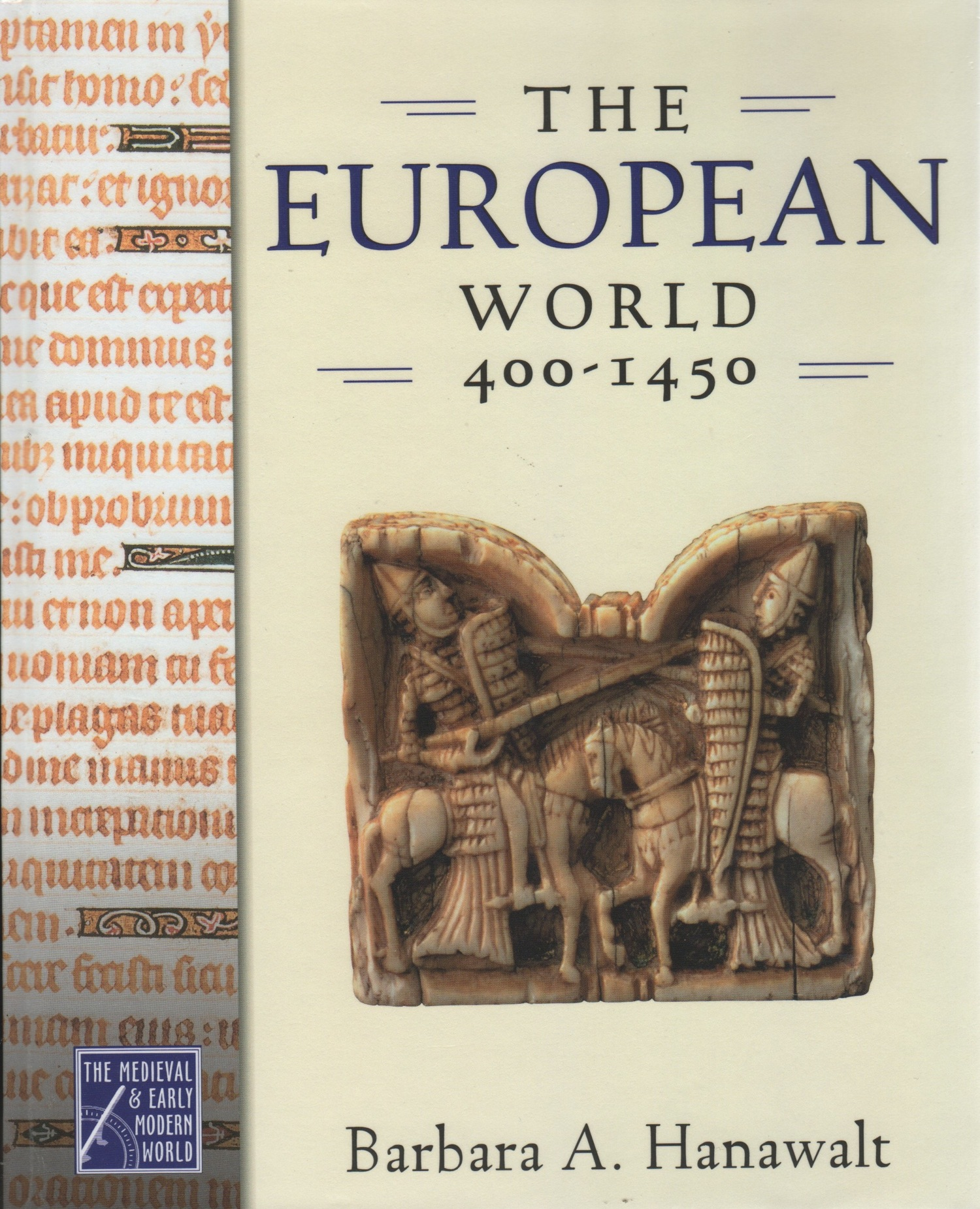 European World 400-1450, The