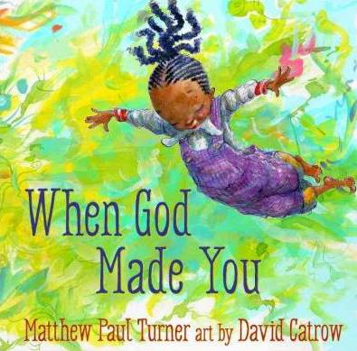 When God Made You by Matthew Paul Turner.jpg