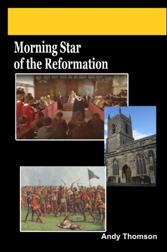 Morning Star of the Reformation, The