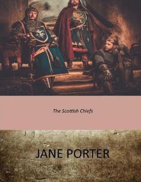 The Scottish Chiefs by Jane Porter - Beautiful Feet Books.jpg