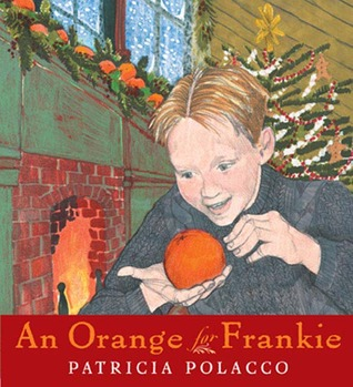 An Orange for Frankie by Patricia Polacco.jpg