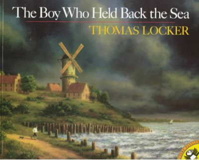 The Boy Who Held Back the Sea by Lenny Hort - Beautiful Feet Books.jpg