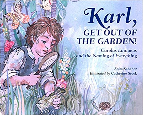 Karl, Get Out of the Garden! by Anita Sanchez - Beautiful Feet Books.jpg