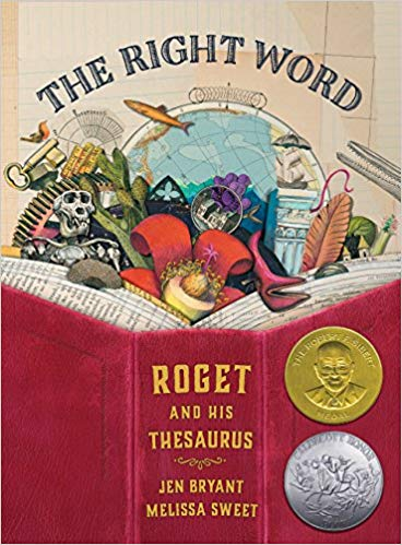 The Right Word Roget and His Thesaurus by Jen Bryant - Beautiful Feet Books.jpg