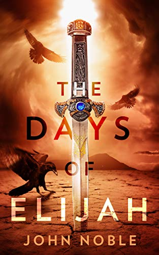 The Days of Elijah by John Noble - Beautiful Feet Books.jpg