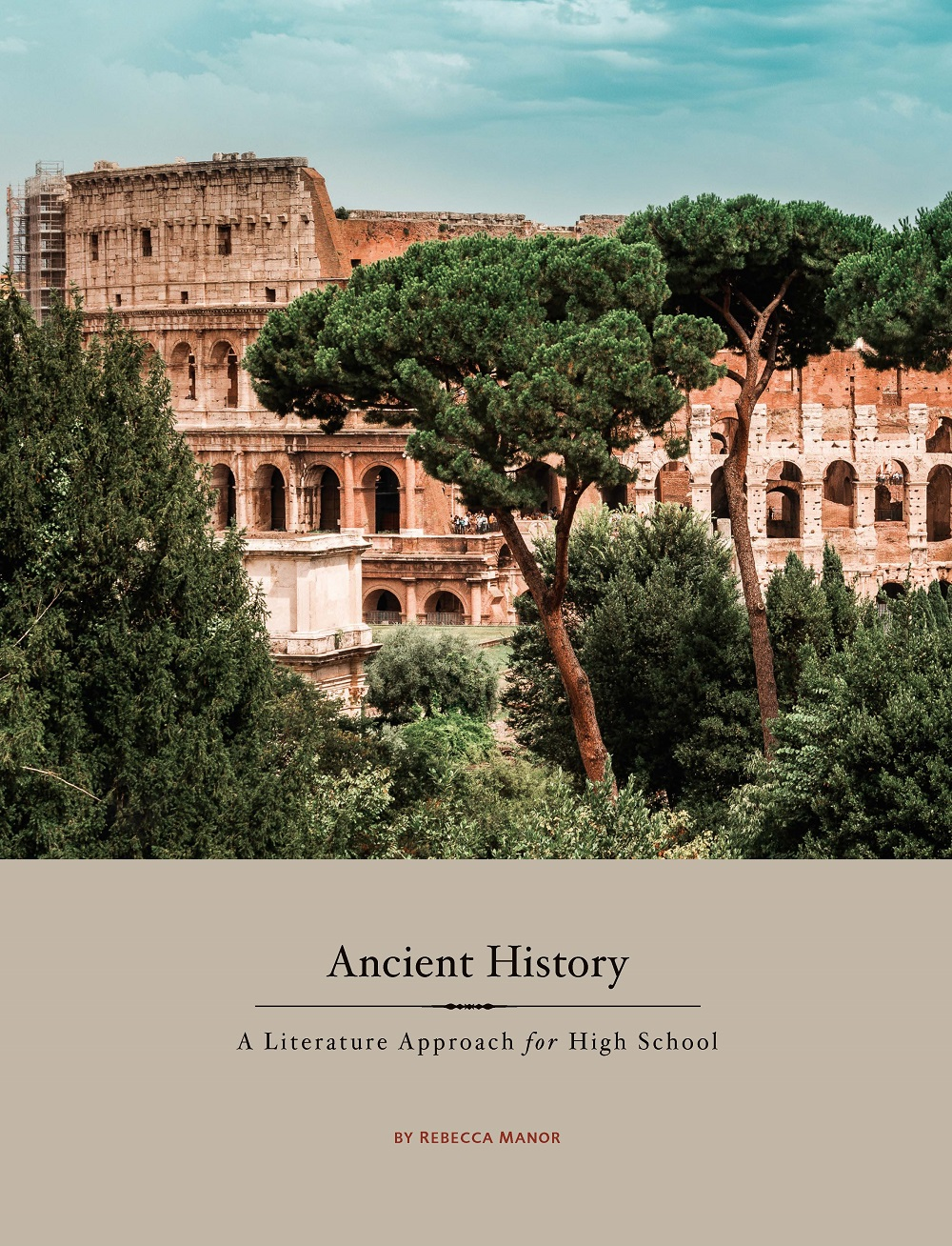 Ancient History for high school by Rebecca Manor - Beautiful Feet Books.jpg