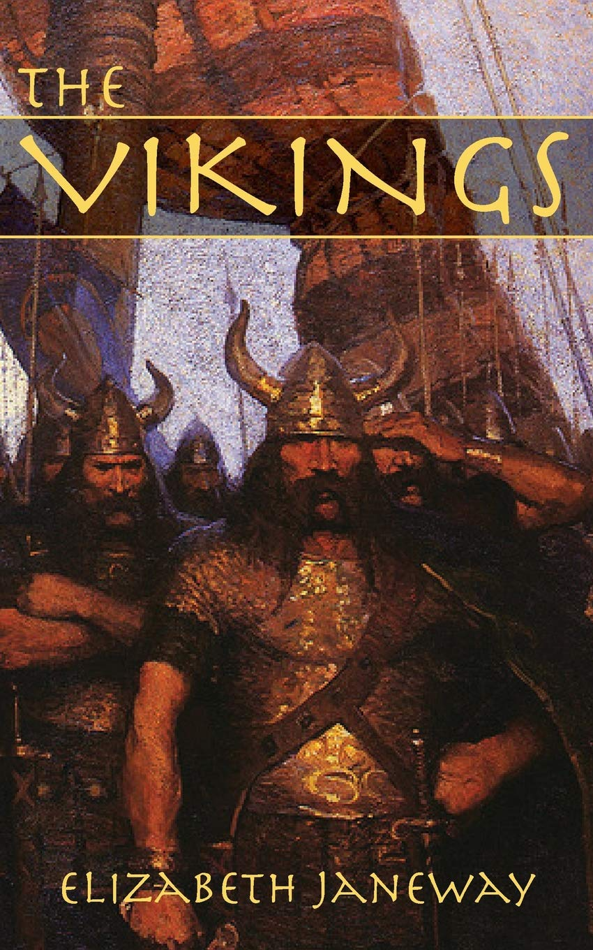 The Vikings by Elizabeth Janeway - Beautiful Feet Books.jpg