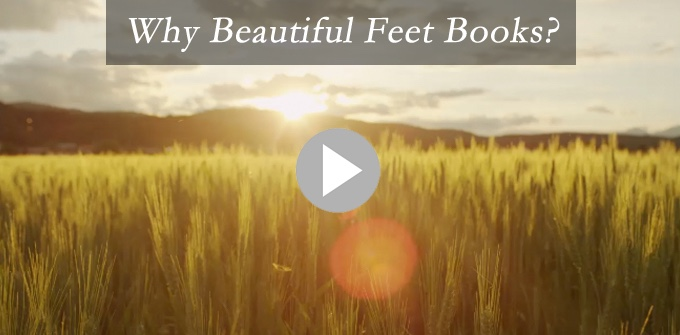 Why Beautiful Feet Books